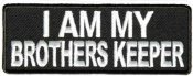 I am my<BR>Brothers keeper