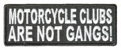 Motorcycle clubs are not gangs