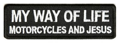 My Way Of Life Motorcycles And Jesus